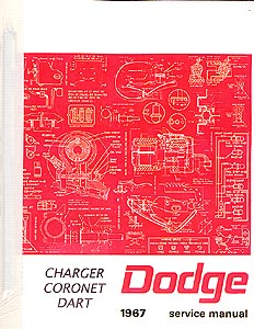 1967 Dodge Dart, Coronet, Charger Body, Chassis & Drivetrain Shop Manual