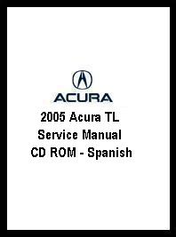 2005 Acura TL Service Manual CD ROM - Spanish