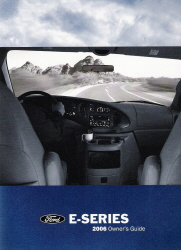 2006 Ford E-Series (Econoline Van) Owners Manual with Zippered Case