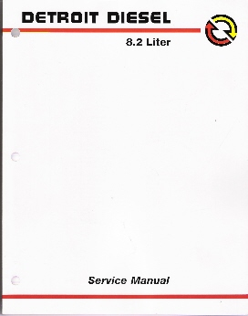 1981 - 1998 Detroit Diesel 8.2L Fuel Pincher Service Manual