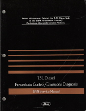 1998 Ford 7.3L Diesel Engine Powertrain Control/Emissions Diagnosis Service Manual
