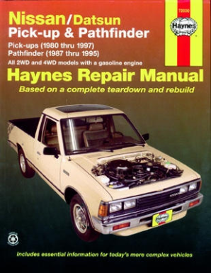 1980 - 1997 Nissan / Datsun Pick-up and Pathfinder Haynes Repair Manual