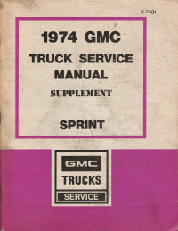 1974 GMC Truck Service Manual Supplement - Sprint Models