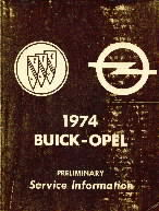 1974 Buick - Opel Preliminary Service Information