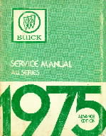 1975 Buick Service Manual All series Advance Edition
