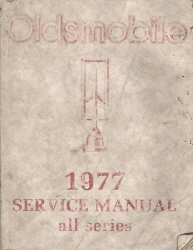 1977 Oldsmobile Factory Service Manual - All Series