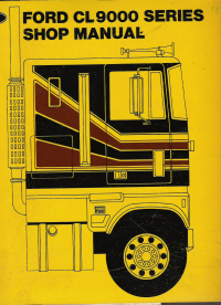 1979 Ford CL9000 Series Factory Shop Manual