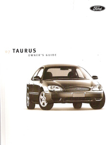 2007 Ford Taurus Owners Manual with Case