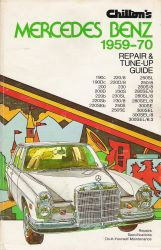 1959 - 1970 Chilton's Mercedes Benz Repair & Tune Up Guide