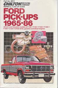 Ford 1965 - 1986 Pick-Ups Chilton's Repair and Tune-Up Guide - Softcover