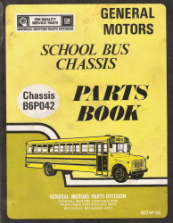 1979 - 1980 GM School Bus Chassis Parts Book - Chassis B6P042
