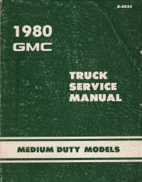 1980 Chevrolet & GMC Medium Duty Model Truck Factory Service Manual