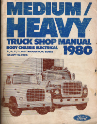 1980 Ford F,B,C,L 600 through 9000 Series Shop Manual