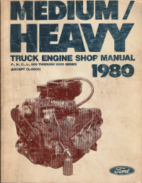 1980 Ford Medium / Heavy Truck Shop Manual- Engine