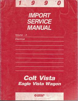 1990 Dodge Colt Vista / Eagle Vista Wagon Electrical Import Service Manual Volume 2
