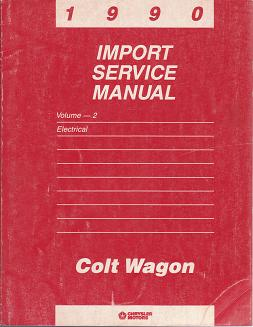 1990 Dodge Colt Wagon Electrical Import Service Manual Volume 2