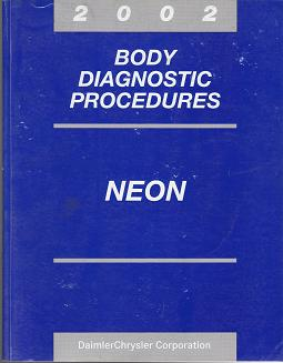 2002 Dodge Neon / Plymouth Neon Body Diagnostic Procedures
