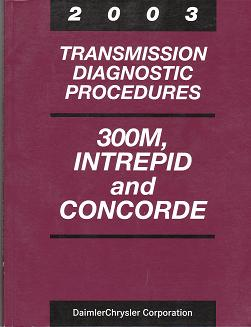 2003 Chrysler 300M / Dodge Intrepid / Plymouth Concorde Transmission Procedures