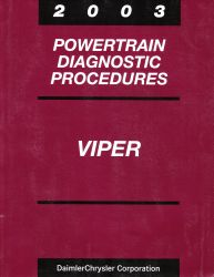 2003 Dodge Viper Factory Powertrain Diagnostic Procedures Manual