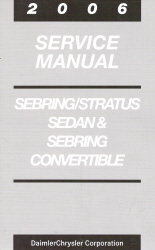 2006 Chrysler / Dodge Sebring & Stratus Factory Service Manual