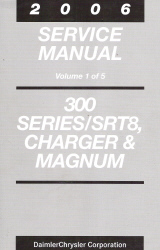 2006 Chrysler 300, Charger & Magnum Service Manual - 5 Volume Set
