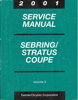 2001 Chrysler Sebring and Dodge Stratus Coupe Factory Service Manual   3 Volume Set