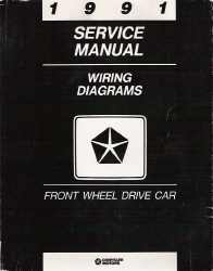 1991 Chrysler/Dodge Front Wheel Drive Passenger Car Factory Wiring Diagrams