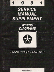 1991 Chrysler/Dodge Front Wheel Drive Passenger Car Factory Wiring Diagram Supplement Manual