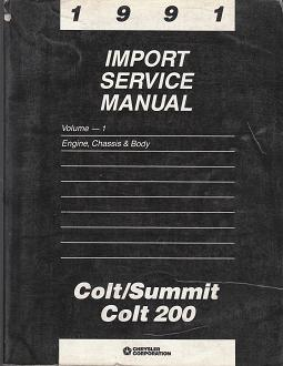1991 Dodge Colt / Colt 200 / Eagle Summit Import Factory Service Manual - 2 Volume Set