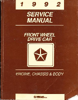 1992 Chrysler Dodge Front Wheel Drive Car Engine, Chassis & Body Service Manual
