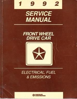 1992 Chrysler Dodge Front Wheel Drive Car Electrical, Fuel & Emissions Service Manual