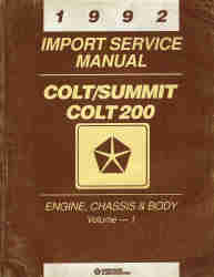 1992 Dodge Colt / Eagle Summit / Colt 200 Service Manual Volume - 1