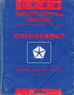 1993 Dodge Colt / Eagle Summit Engine / Chassis / Body Import Service Manual Volume 1