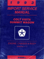 1993 Dodge Plymouth Eagle Colt Vista & Summit Wagon Factory Service Manual - 2 Vol.