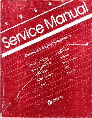 1984 Chrysler / Dodge / Plymouth  Front Wheel Drive Cars Electrical & Engine Performance Service Manual
