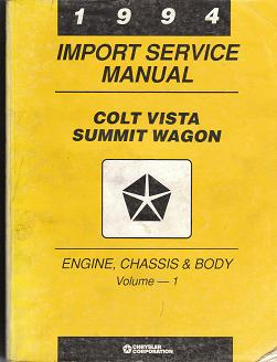 1994 Import Service Manual Dodge Colt Vista / Eagle Summit Wagon Engine Chassis & Body 2 Volume Set