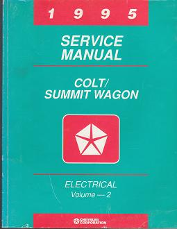 1995 Dodge Colt Vista Wagon (B8) Factory Service Manual - 2 Volume Set