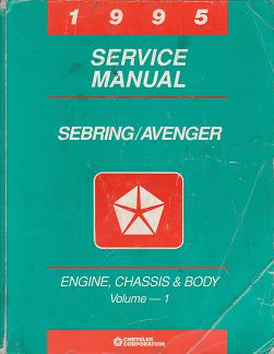 1995 Chrysler Sebring / Dodge Avenger Service Manual Engine, Chassis & Body Volume 1