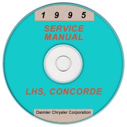 1995 Chrysler, Dodge, Plymouth LHS, Concorde, Intreped, New Yorker, Vission LH Service Manual on CD