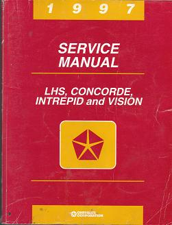 1997 Chrysler LHS / Chrysler Concorde / Dodge Intrepid / Eagle Vision Service Manual