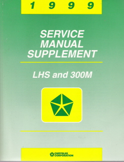 1999 Chrysler LHS and 300M Factory Service Manual Supplement