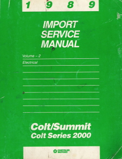 1989 Dodge Colt, Eagle Summit Electricl Import Service Manual Volume - 2