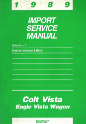 1989 Dodge Colt Vista and Eagle Vista Wagon Factory  Import Service Manual - 2 Volume Set
