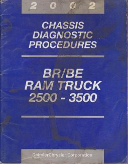 2002 Dodge Ram Truck BR / BE 2500 - 3500 Chassis Diagnostic Procedures