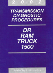 2002 Dodge DR Ram Truck 1500 Transmission Diagnostic Procedures