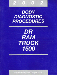 2002 Dodge DR Ram Truck 1500 Body Diagnostic Procedures