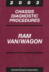 2003 Dodge Ram Van / Wagon Chassis Diagnostic Procedures
