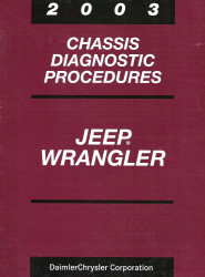 2003 Jeep Wrangler Chassis Diagnostic Procedures