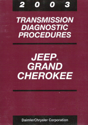 2003 Jeep Grand Cherokee Transmission Diagnostic Procedures