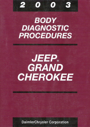 2003 Jeep Grand Cherokee Body Diagnostic Procedures